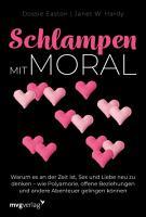 Schlampen mit Moral  Erweiterte Neuausgabe PDF