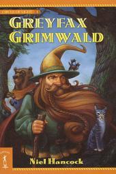 Greyfax Grimwald: The Circle of Light