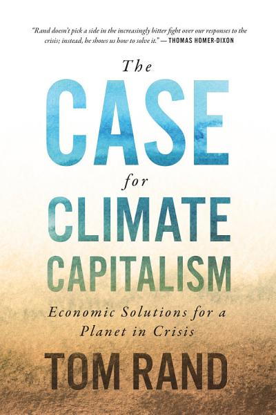 Download The Case for Climate Capitalism Book