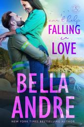 Can't Help Falling in Love: The Sullivans, Book 3: (Contemporary Romance)