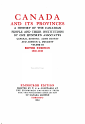 Canada and Its Provinces: A History of the Canadian People and Their Institutions, Volume 3
