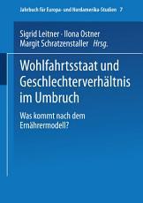 Wohlfahrtsstaat und Geschlechterverh  ltnis im Umbruch PDF