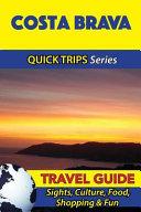 Costa Brava Travel Guide