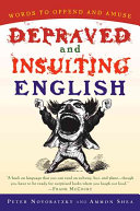 Depraved and Insulting English PDF