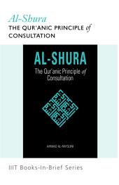 Books-in-Brief: Al-Shura: The Qur'anic Principle of Consultation