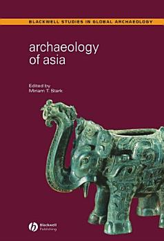 Archaeology of Asia PDF
