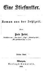 Eine Stiefmutter: Roman aus der Jetztzeit. Von Paula Herbst, Band 3