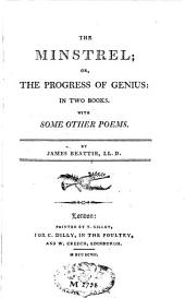 The Minstrel Or the Progress of Genius