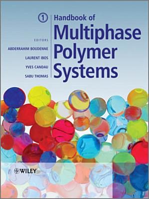 Handbook of Multiphase Polymer Systems