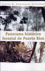 Panorama Hist Rico Forestal De Puerto Rico Book PDF