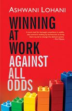 Winning at Work Against All Odds PDF