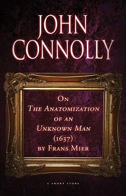 On The Anatomization of an Unknown Man  1637  by Frans Mier