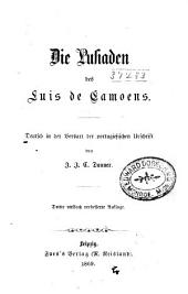 Die Lusiaden des Luis de Camoens: Deutsch in der Versart der portugiesischen Urschrift