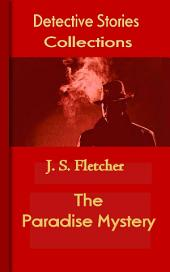 The Paradise Mystery: Detective Stories Collections
