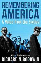Remembering America: A Voice from the Sixties