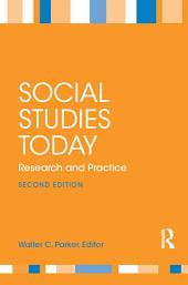 Social Studies Today: Research and Practice, Edition 2