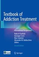 Textbook of Addiction Treatment