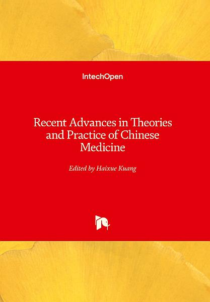 Recent Advances in Theories and Practice of Chinese Medicine PDF