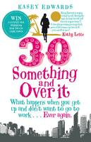 30 Something and Over It PDF