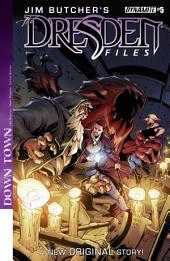 Jim Butcher's The Dresden Files: Down Town #5