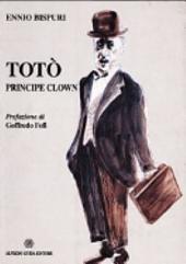 Totò: principe clown : tutti i film di Totò