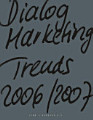 Dialogmarketing Trends 2006 2007