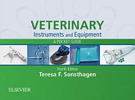 Veterinary Instruments and Equipment   E Book PDF