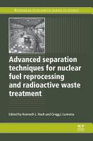 Advanced Separation Techniques for Nuclear Fuel Reprocessing and Radioactive Waste Treatment PDF