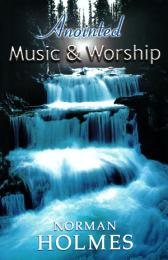 Anointed Music and Worship