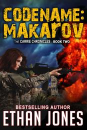 Codename: Makarov: A Carrie Chronicles Spy Thriller