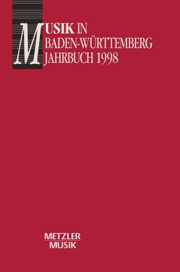 Musik in Baden W  rttemberg  Band 5  Jahbuch 1998 PDF