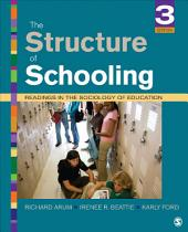 The Structure of Schooling: Readings in the Sociology of Education, Edition 3