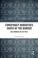 Conspiracy Narratives South of the Border PDF