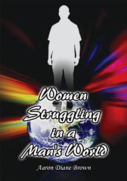 Women Struggling in a Man s World PDF