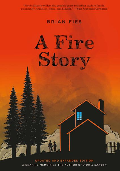 Download A Fire Story  Updated and Expanded Edition  Book