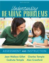 Understanding Reading Problems: Assessment and Instruction, Edition 9