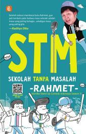 STM Sekolah Tanpa Masalah