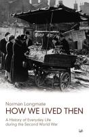 How We Lived Then PDF