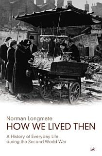 How We Lived Then Book