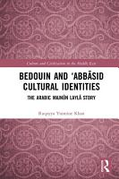 Bedouin and    Abb  sid Cultural Identities PDF