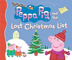 Peppa Pig and the Lost Christmas List PDF