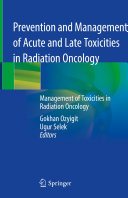 Prevention and Management of Acute and Late Toxicities in Radiation Oncology