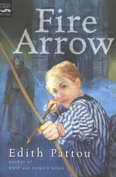 Fire Arrow: The Second Song of Eirren