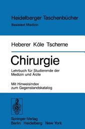 Chirurgie: Lehrbuch für Studierende der Medizin und Ärzte