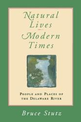 Natural Lives Modern Times Book PDF