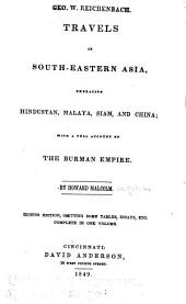 Travels in South-eastern Asia: Embracing Hindustan, Malaya, Siam, and China