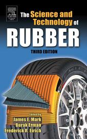 Science and Technology of Rubber: Edition 3
