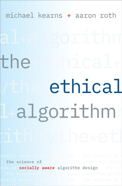 Download The Ethical Algorithm Book