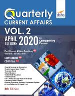 Quarterly Current Affairs Vol. 2 - April to June 2020 for Competitive Exams