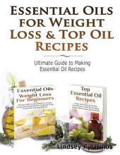 Essential Oils & Weight Loss for Beginners & Top Essential Oil Recipes